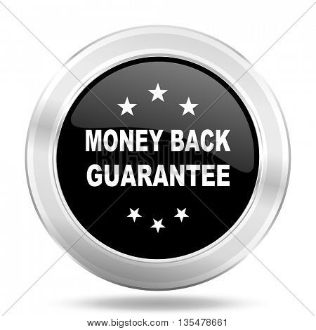 money back guarantee black icon, metallic design internet button, web and mobile app illustration