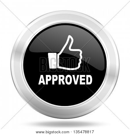 approved black icon, metallic design internet button, web and mobile app illustration