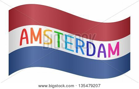 Netherlands flag waving with multicolored word Amsterdam on white background