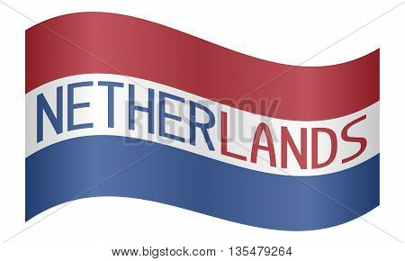 Netherlands flag waving with word Netherlands on white background