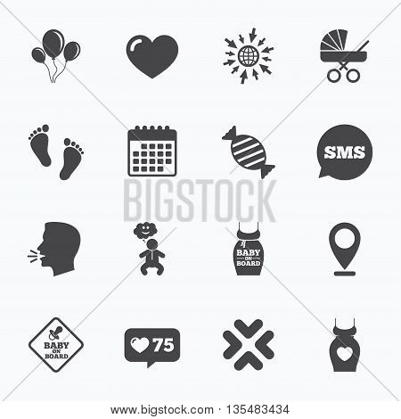 Calendar, go to web and like counter. Pregnancy, maternity and baby care icons. Newborn, strollers and pacifier signs. Footprint, candy and love symbols. Sms speech bubble, talk symbols.