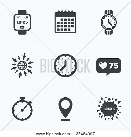 Calendar, like counter and go to web icons. Smart watch icons. Mechanical clock time, Stopwatch timer symbols. Wrist digital watch sign. Location pointer.