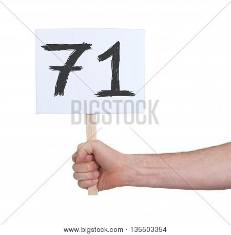 Sign With A Number, 71