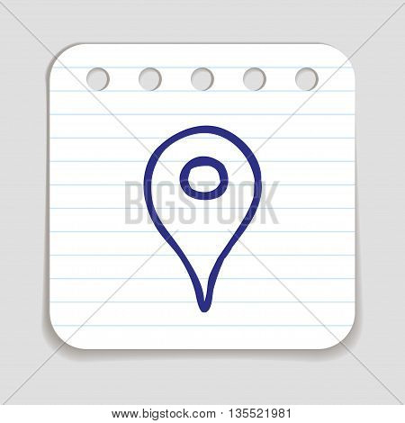 Doodle Location Pointer icon. Blue pen hand drawn infographic symbol on a notepaper piece. Line art style graphic design element. Web button with shadow. Navigating,  location om map concept.