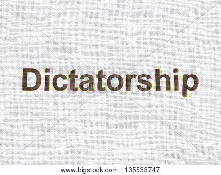 Politics concept: CMYK Dictatorship on linen fabric texture background