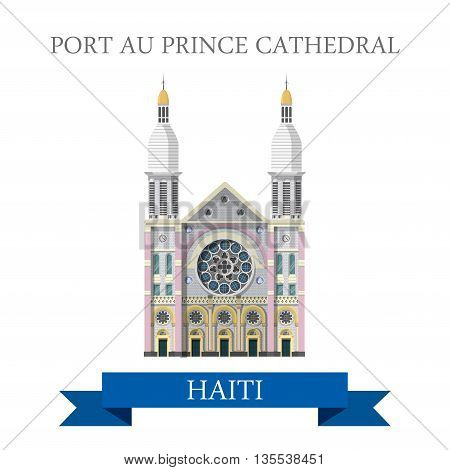 Port au Prince Cathedral in Haiti flat vector illustration
