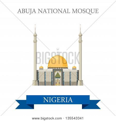Abuja National Mosque Nigeria. Flat historic vector illustration