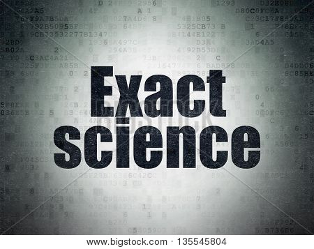 Science concept: Painted black word Exact Science on Digital Data Paper background