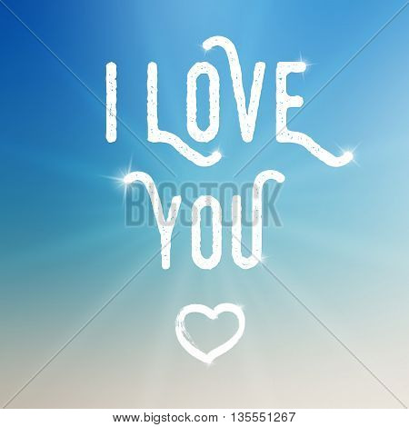 Vector I love you template on colorful background with sun. Template with white text and small heart illustration. I love you template on blurred background with highlights. Love text with sparkles.