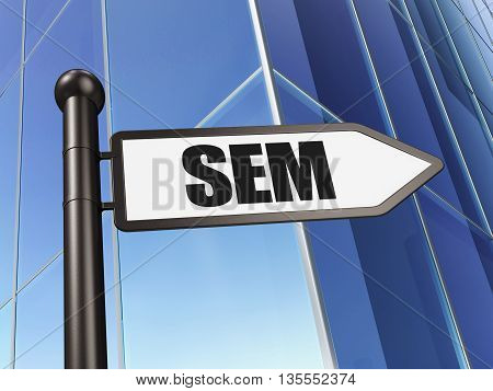 Advertising concept: sign SEM on Building background, 3D rendering