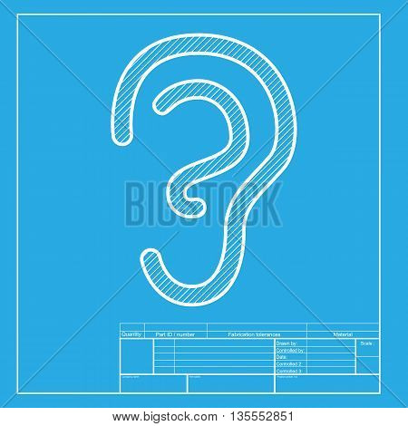 Human ear sign. White section of icon on blueprint template.