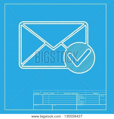 Mail sign illustration with allow mark. White section of icon on blueprint template.