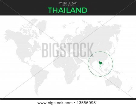 Kingdom of Thailand location modern detailed vector map. All world countries without names. Vector template of beautiful flat grayscale map design with selected country and border location
