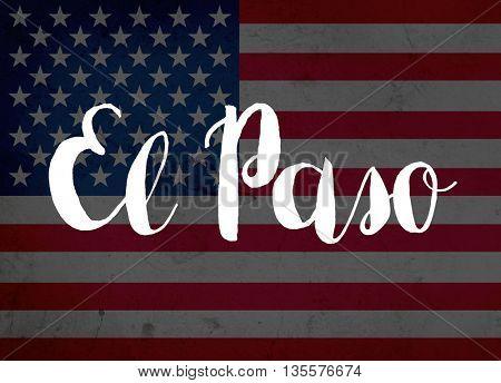 El Paso written with hand-written letters