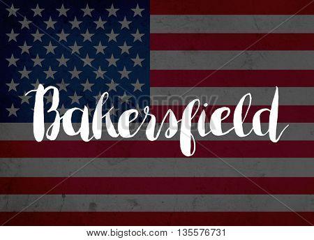 Bakersfield written with hand-written letters