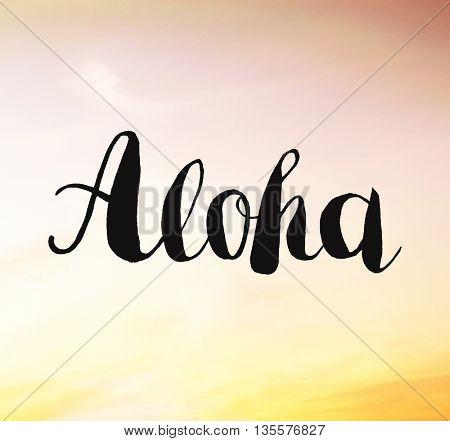 Aloha written on sunset