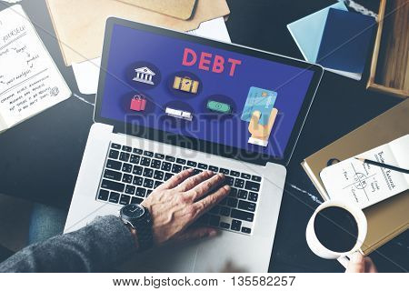 Debt Banking Financial Loan Money Trouble Bill Concept