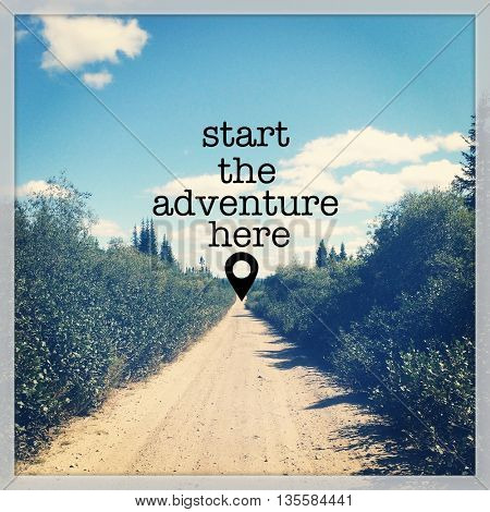 Inspirational Typographic Quote - Start the adventure here