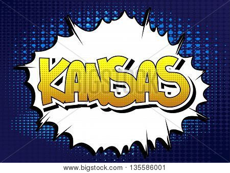 Kansas - Comic book style word on comic book abstract background.