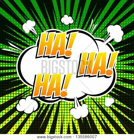 Ha ha ha comic book bubble text retro style
