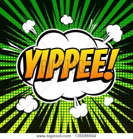 Yippee comic book bubble text retro style