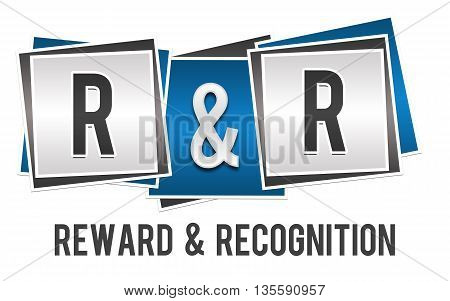 R And R - Reward And Recognition text over blue grey background.