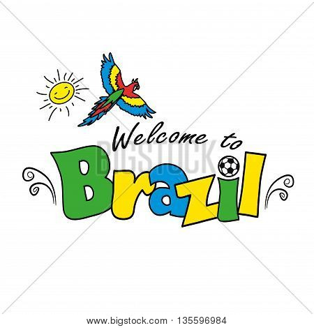 Welcome to Brazil, vector illustration  in white background