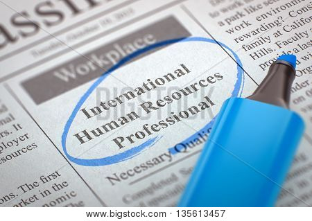 Newspaper with Job Vacancy International Human Resources Professional. Blurred Image. Selective focus. Hiring Concept. 3D Render.
