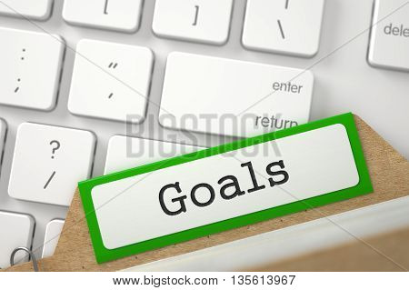 Goals Concept. Word on Green Folder Register of Card Index. Green Card Index Overlies White Modern Computer Keypad. Closeup View. Blurred Illustration. 3D Rendering.