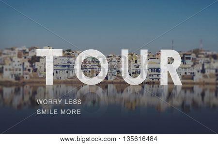 Tour Tourism Touring Tourist Travel Sightseeing Concept