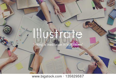 Illustrate Drawing Adorn Illuminate Concept