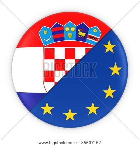 Croatian And European Relations - Badge Flag Of Croatia And Europe 3D Illustration