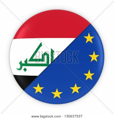 Iraqi And European Relations - Badge Flag Of Iraq And Europe 3D Illustration