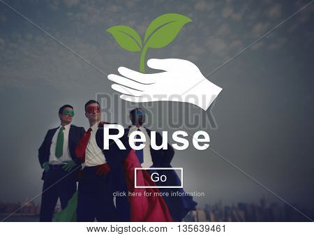 Reuse Reduce Environmentally Friendly Preservation Concept