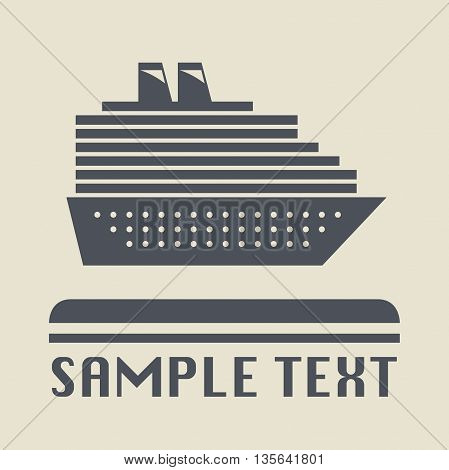 Abstract Cruise Ship icon or sign, vector illustration