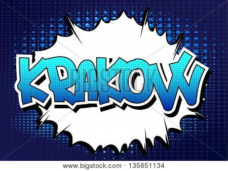 Kraków - Comic book style word on comic book abstract background.