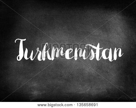 Turkmenistan written on blackboard