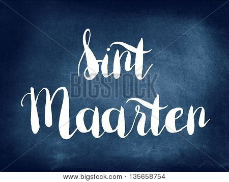 Sint Maarten written on blackboard