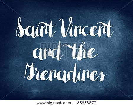 Saint Vincent and the Grenadines written on blackboard
