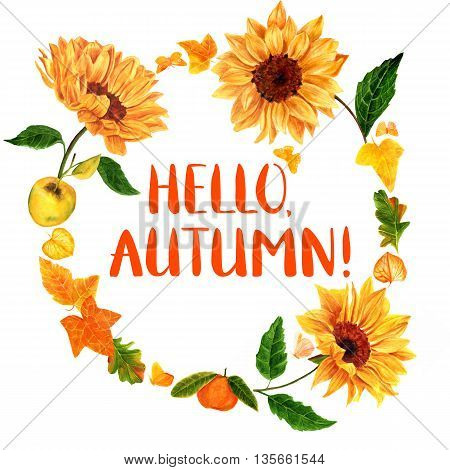 'Hello Autumn!' greeting card or flyer with hand drawn watercolor sunflowers fruits (apple and tangerine) fall leaves (ivy oak and others) and golden yellow butterflies on white background