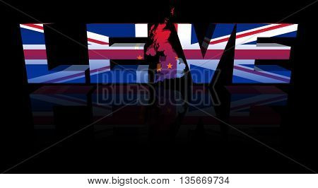Leave text with UK map and British EU flags 3d illustration