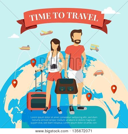 Time to travel flat poster with tourists couple standing  with baggage and world globe background abstract vector illustration
