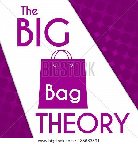 Big bag theory concept image with text and symbol over purple background.