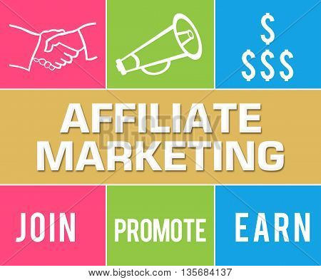 Affiliate marketing concept image with text and related symbols.