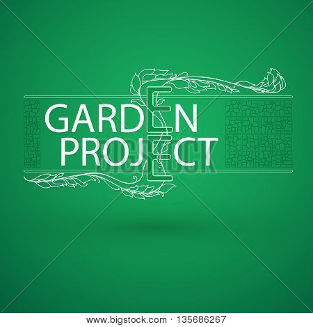 Vector white emblem on green background. Stylized  branch arranged in words Garden project and stone tile.  Logo for park or gardening business, organization or website.