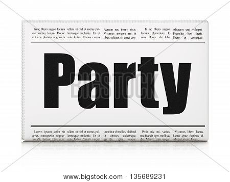 Entertainment, concept: newspaper headline Party on White background, 3D rendering