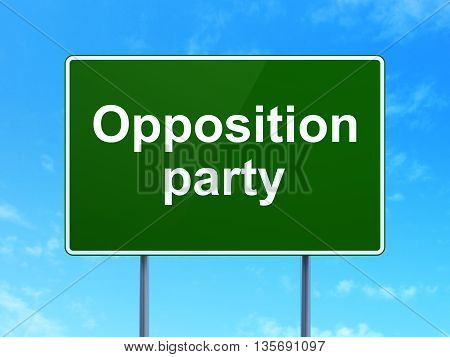 Politics concept: Opposition Party on green road highway sign, clear blue sky background, 3D rendering