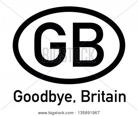 BREXIT - Goodbye, Britain