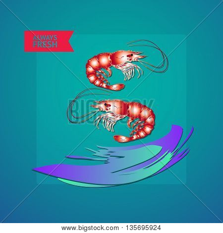 Vector illustration seafood themed with shrimps, wave and label always fresh on blue background. Stock Vector Illustration