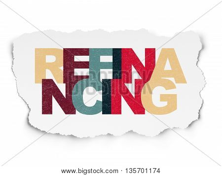 Finance concept: Painted multicolor text Refinancing on Torn Paper background